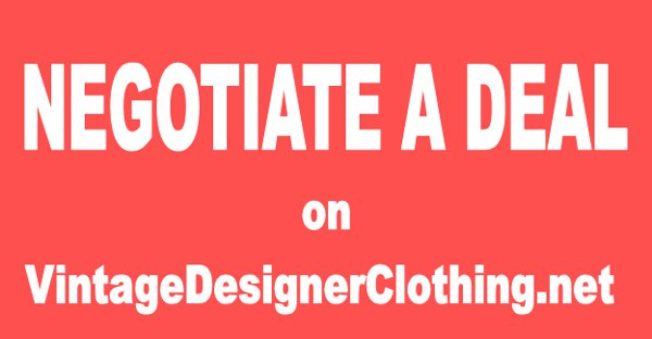 Negotiate A Deal On Fabulous Vintage Designer Clothing